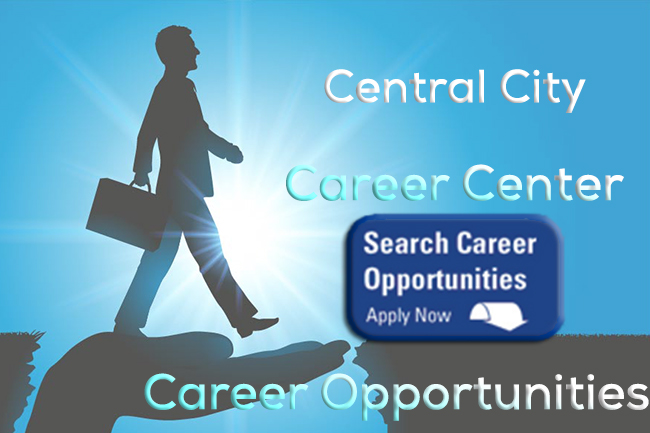 Image for Central City Career center with a button - Search Career Opportunities - Apply Now