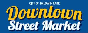 image of caption -City of Baldwin Park Downtown Street Market