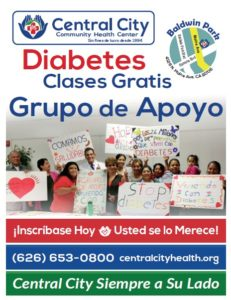 Image of Diabetes Classes at Central City Community Baldwin Park Health Center - coming to other CCCH centers soon - flyer shows classes start September 13 - in Spanish - Diabetes Clases Gratis Grupo de Apoyo - Inscribase Hoy Usted se lo Merecel (626) 653-0800, Central City Siempre a Su Lado