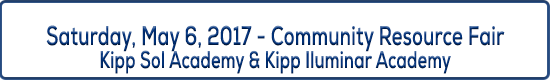 Image Title - Saturday, May 6, 2017 - Community Resource Fair - KIPP Sol Academy & KIPP Iluminar Academy