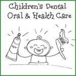 Children's Dental Oral & Health Care