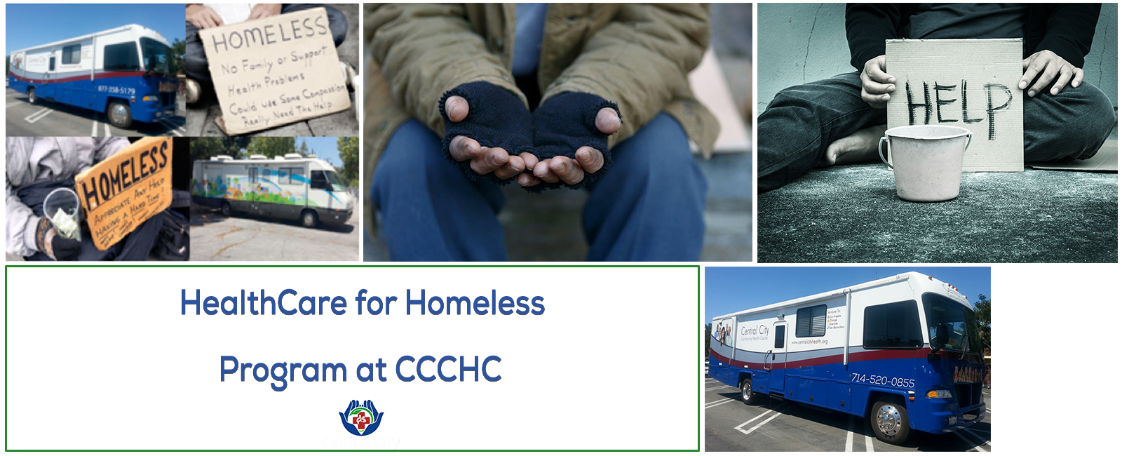 Images of homeless signs CCCHC mobile units and hellp sign for slide on CCCHC HealthCare for Homeless