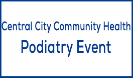 Button Image - Central City Community Health Podiatry Event