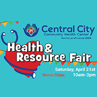 Norco Heath and Resource Fair in Norco, CA. on April 21st at Central City Community Health Clinic Norco