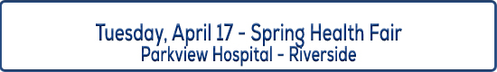 Image title describing event April 17, Spring Health Fair at Parkview Hospital in Riverside