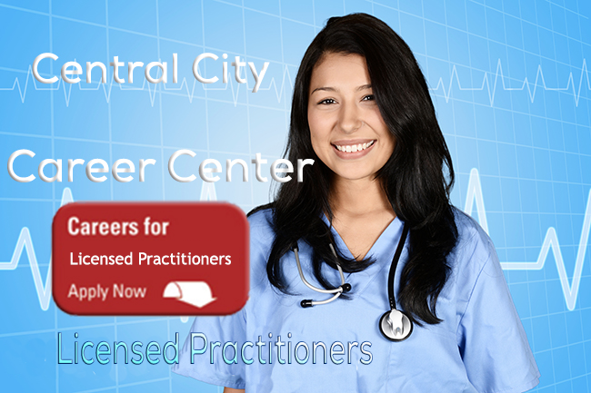 Image of girl in Medical scrubs and stethoscope says Central City Career Center for Licensed Practitioners our Career Center at Central City Community Health - to apply click the image