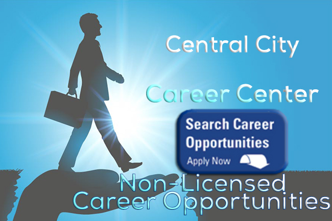 Image of Career Man walking with the words Central City Non-Licensed Career Opportunities Career Center for Central City Community Health Career Center - to apply click image
