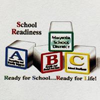 Image says School Readiness - Magnolia School District - ABC - School Readiness - Ready for School ... Ready for Life